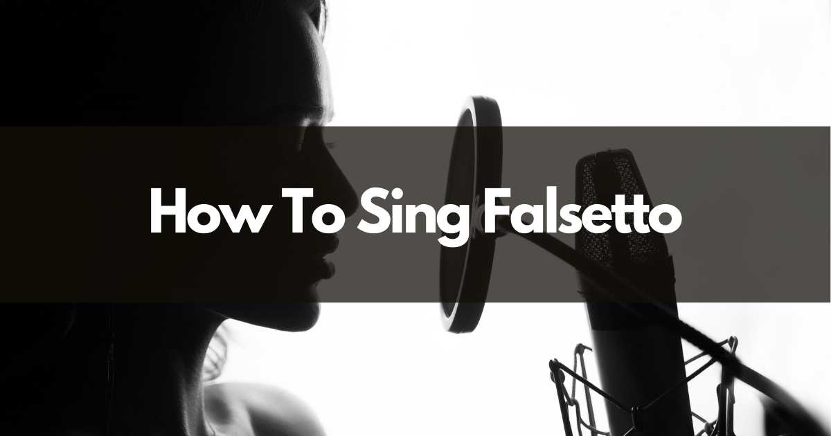 how to sing falsetto