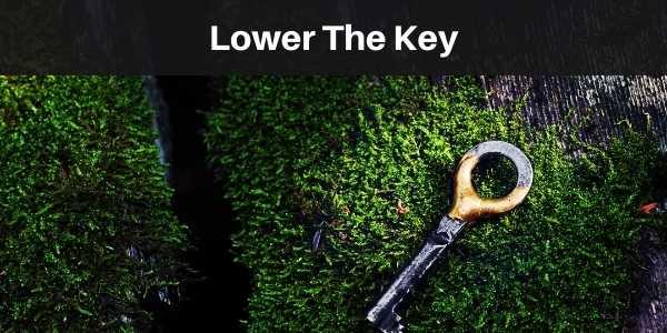 Lower the key