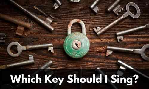 Which key should I sing