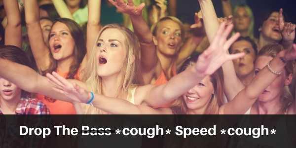 drop the speed