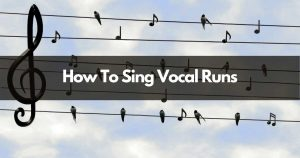 how to do vocal runs