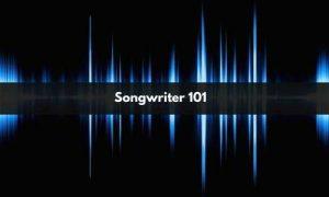 songwriter 101